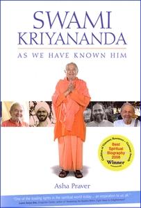 Swami Kriyananda As We Have Known Him by Asha Praver