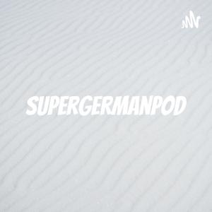 supergermanpod - Learn German with Stories.  Levels: A1 - B2 by Becky Jopski + Chris Schraeder