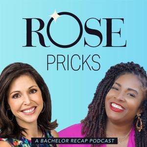 Rose Pricks: A Bachelor Roast