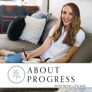 About Progress by Monica Packer