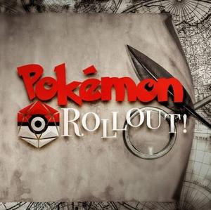 Pokemon Rollout! by Pokemon Rollout!
