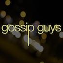 Gossip Guys by Andrew Greene and Aaron Davitian