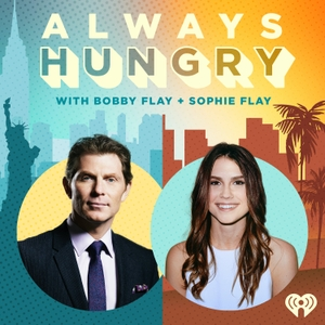 Always Hungry with Bobby Flay and Sophie Flay by iHeartRadio