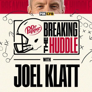 Breaking the Huddle with Joel Klatt by FOX Sports