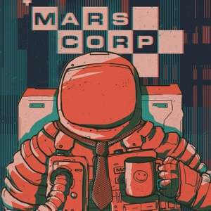 MarsCorp by Definitely Human