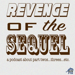 Revenge of the Sequel podcast by DelfinPod