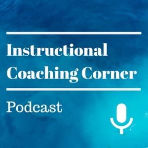 Instructional Coaching Corner by gdeutmeyer