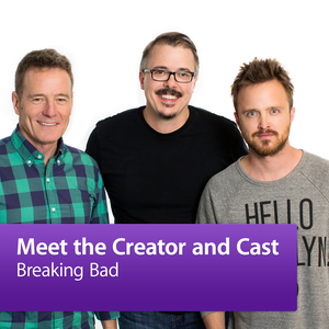 Breaking Bad: Meet the Creator and Cast by Apple Inc.