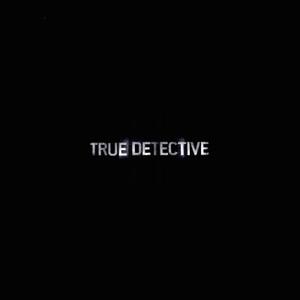 True Detective by WestCoastProject