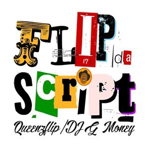Flip Da Script Podcast by QueenzFlip