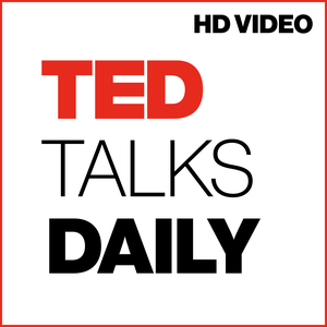 TED Talks Daily (HD video) by TED Conferences LLC
