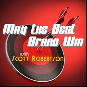 May The Best Brand Win by EnterTalk Radio