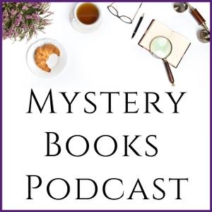 Mystery Books Podcast by Sara Rosett