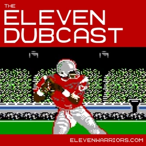 The Eleven Dubcast by The Eleven Dubcast