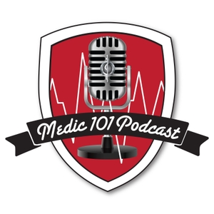 Medic 101 Podcast by Brenton Birr