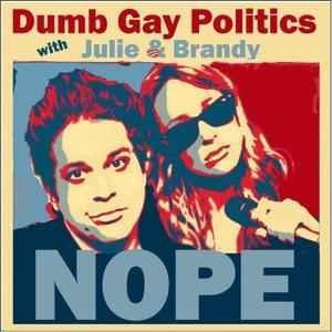 Dumb Gay Politics by Starburns Audio