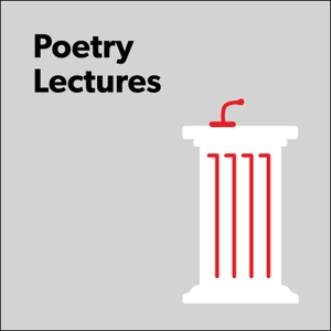 Poetry Lectures by Poetry Foundation