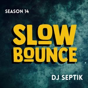 Bigupradio.com SLOWBOUNCE - Dancehall with Dj Septik by bigupradio.com