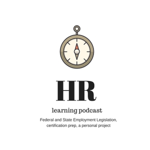 HR Learning Podcast by Heidi Macomber MBA SHRM-CP