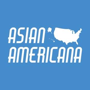 Asian Americana by Asian Americana