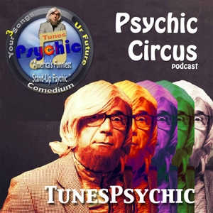 Psychic Circus w/ Dr. Lars Dingman the Tunes Psychic by iTunesPsychic