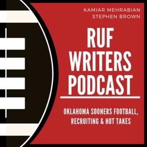 Ruf Writers: An Oklahoma Sooners Podcast by Ruf Writers: An Oklahoma Sooners Podcast