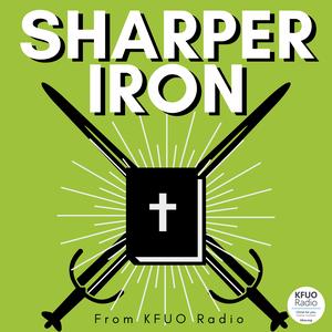 Sharper Iron from KFUO Radio by KFUO Radio