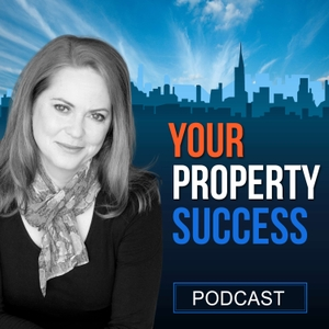 Your Property Success Podcast by Jane Slack-Smith, John Hubbard