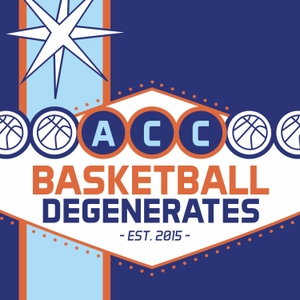 ACC Basketball Degenerates by the ACC Basketball Degenerates