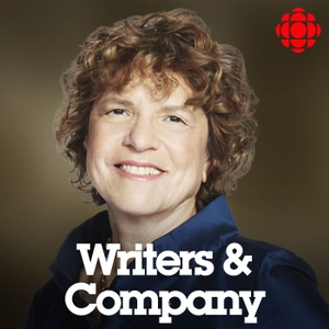 Writers and Company from CBC Radio by CBC Radio