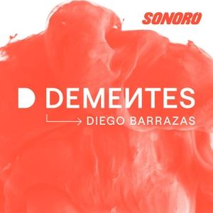 DEMENTES by Diego Barrazas