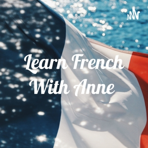 Learn French With Anne by Ifeoma Alumona