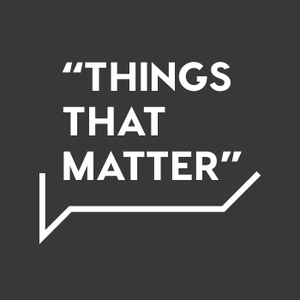 Things That Matter by Brian Brodersen