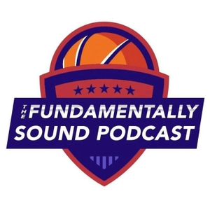 The Fundamentally Sound Podcast by The Fundamentally Sound Podcast