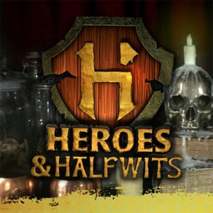 Heroes & Halfwits by Rooster Teeth