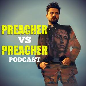 Preacher Vs Preacher: A Comparison Companion by Wickedtheory.com