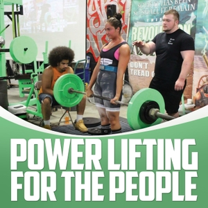Powerlifting For The People by Gaglione Strength by Gaglione Strength