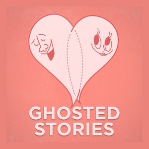 Ghosted Stories by Chelsea White & Erin Leafe