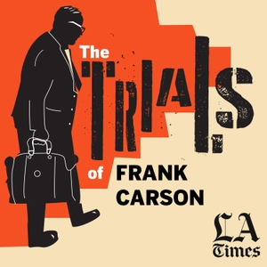 The Trials of Frank Carson by Los Angeles Times