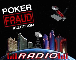 Poker Fraud Alert Radio by PokerFraudAlert.com