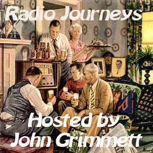 Radio Journeys by John Grimmett