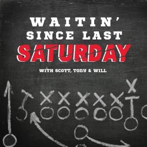 Waitin' Since Last Saturday: A Georgia Football Podcast by Scott Duvall, Will Leitch & Tony Waller