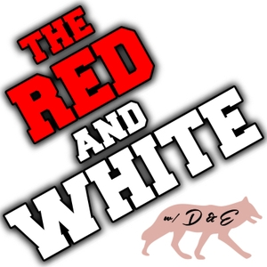 The Red & White Podcast: NC State Sports Talk by Dustin & Evan