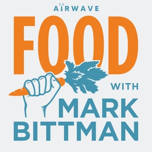 Food with Mark Bittman by Airwave Media