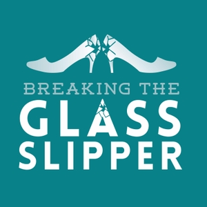 Breaking the Glass Slipper: Women in science fiction, fantasy, and horror by Megan Leigh, Charlotte Bond, and Lucy Hounsom