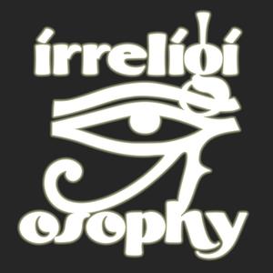 Irreligiosophy by Irreligiosophy