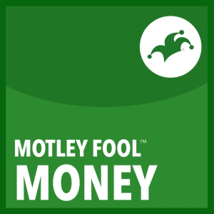 Motley Fool Money by The Motley Fool