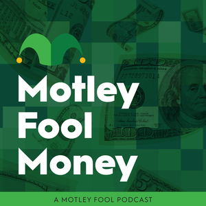 Motley Fool Money by The Motley Fool