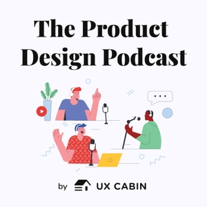 The Product Design Podcast by Seth Coelen
