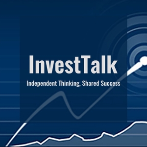 InvestTalk by Hosts Steve Peasley & Justin Klein | Wealth Managers and Investment Advisors